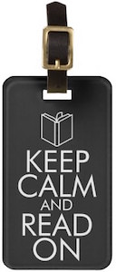 Keep Calm And Read On Bag Tag