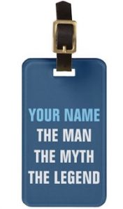 Personalized Man, Myth, Legend Luggage Tag
