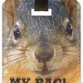 Squirrel My Bag Luggage Tag